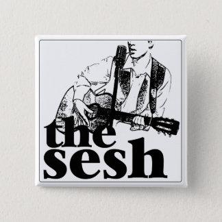 """""""the sesh"""" 2"""" Square Button"""
