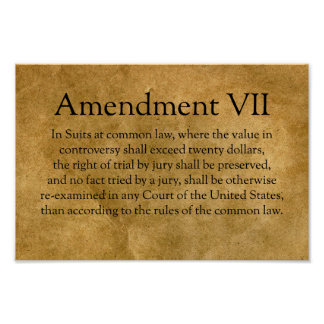 The Seventh Amendment to the U.S. Constitution Poster
