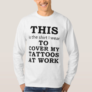 The Shirt I Wear to Cover My Tattoos at Work