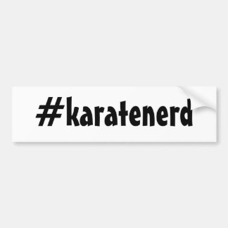 The Shotokan Way Karate Nerd Bumper Sticker