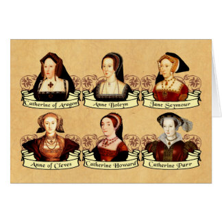 The SIx Wives of Henry VIII Classic Greeting Card