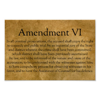 The Sixth Amendment to the U.S. Constitution Poster