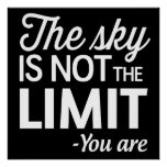 The Sky Is Not the Limit, You Are Poster