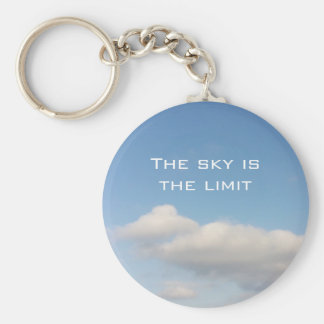 The sky is the limit keychain with slogan