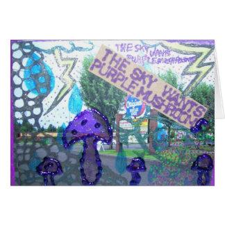 The Sky Wants Purple Mushrooms Note Card
