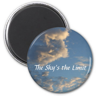 The Sky's the Limit 6 Cm Round Magnet