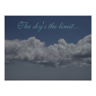 The sky's the limit... poster