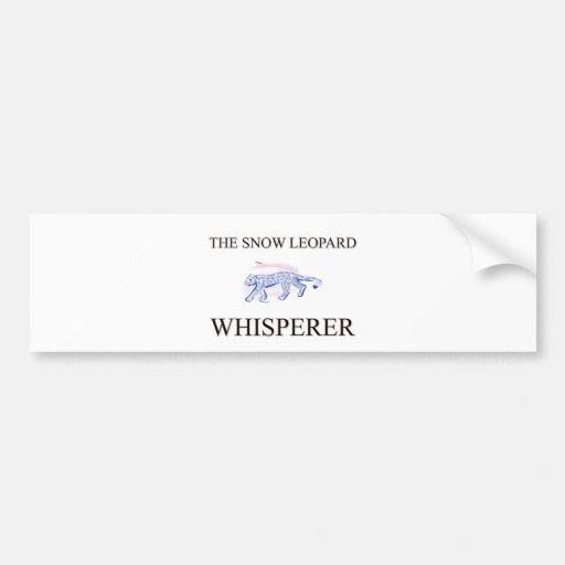 The Snow Leopard Whisperer Bumper Stickers