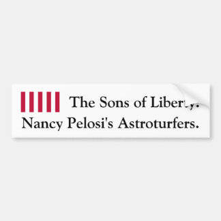 The Sons of Liberty: Nancy Pelosi's Astroturfers Bumper Sticker