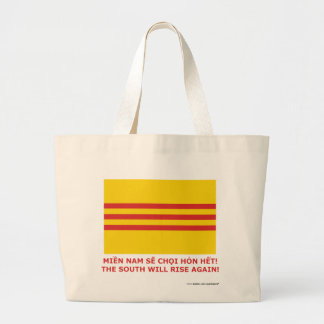 The South will rise again! South Vietnam, that is! Large Tote Bag