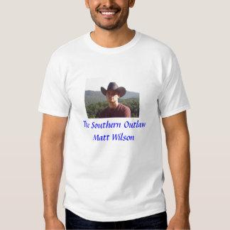 The Southern Outlaw Matt Wilson Tee Shirts