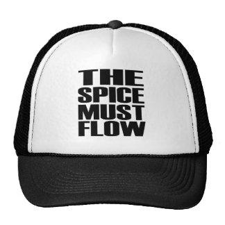 The Spice Must Flow Cap