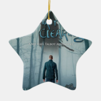 The Spirit Clearing By Mark Tufo Ceramic Star Decoration