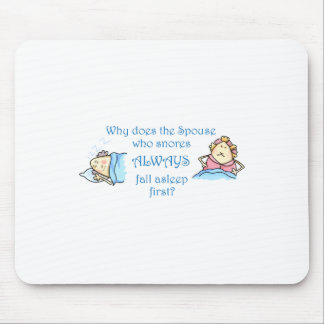 THE SPOUSE WHO SNORES MOUSEPADS