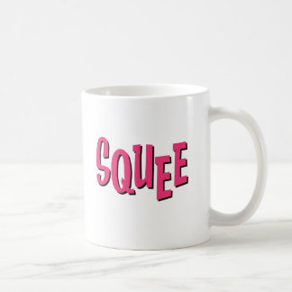 The SQUEE Mug