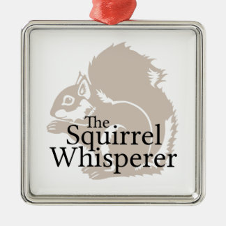 The Squirrel Whisperer Christmas Ornament
