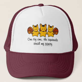 The squirrels steal my sanity trucker hat