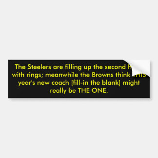 The Steelers are filling up the second hand wit... Bumper Sticker