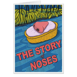 The Story of Noses, The Smell of Freedom! Card