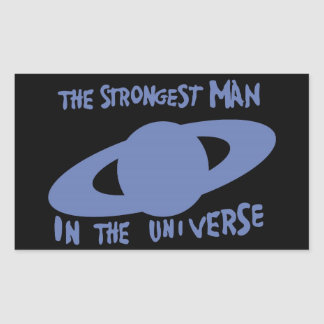 The strongest man in the universe rectangle sticker