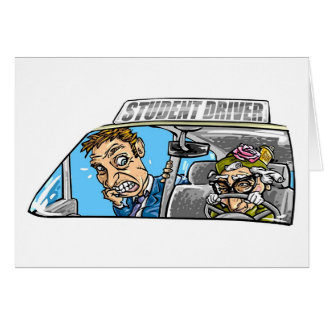 The Student Driver Greeting Card