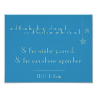 & the sun shone on her (Tolkein Quote Poster) Poster