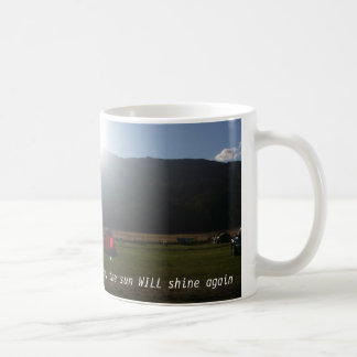 The sun will shine mug