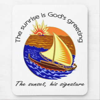 The sunrise is Gods greeting Christian saying Mouse Pad