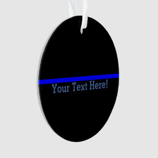 The Symbolic Thin Blue Line Your Text on Black