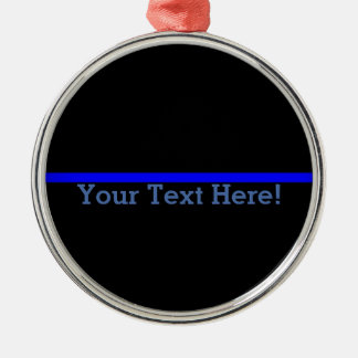 The Symbolic Thin Blue Line Your Text on Black Silver-Colored Round Decoration
