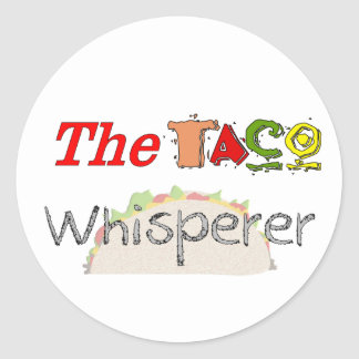 The Taco Whisperer Classic Round Sticker