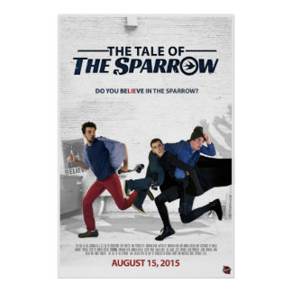 """""""The Tale of The Sparrow"""" Official Movie Poster"""