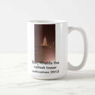 The tallest tower in the world. coffee mug