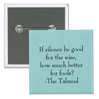 The Talmud-Wisdom Quote 15 Cm Square Badge