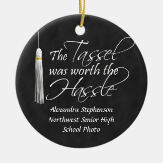 The Tassel Was Worth the Hassle Christmas Ornament