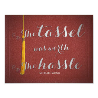 The tassel was worth the hassle - Class of 2014 Card