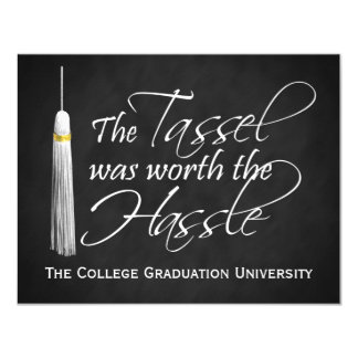 The Tassel Was Worth the Hassle College Graduation 11 Cm X 14 Cm Invitation Card