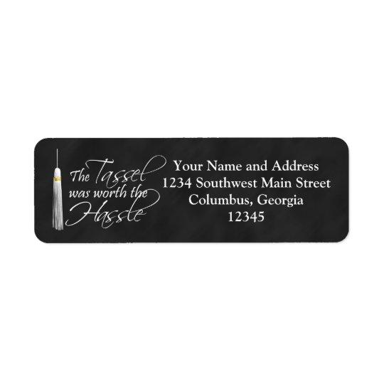 The Tassel Was Worth the Hassle Return Address Label