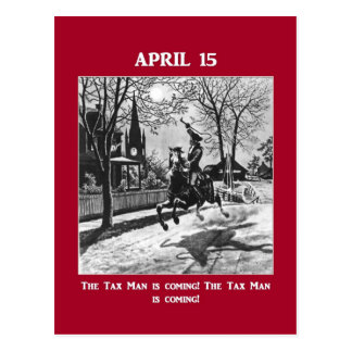 The Tax Man Is Coming! Postcard