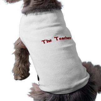 The Teacher Hundetshirt