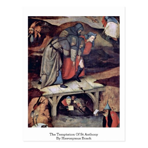 The Temptation Of St Anthony By Hieronymus Bosch Postcards