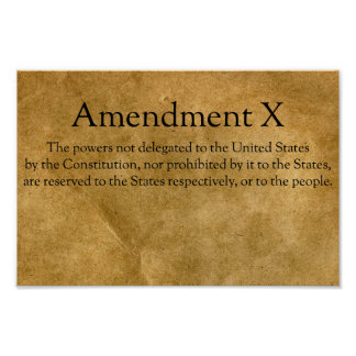 The Tenth Amendment to the U.S. Constitution Poster