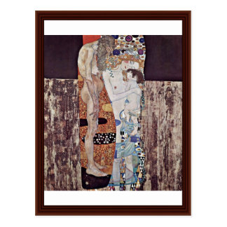 The Three Ages Of Woman By Klimt Gustav Post Cards