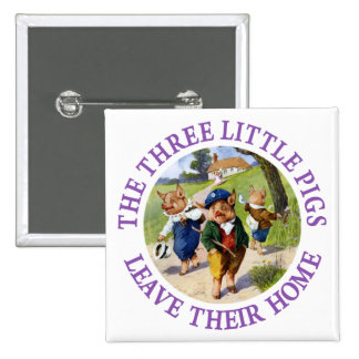 The Three Little Pigs Leave Their Home 15 Cm Square Badge