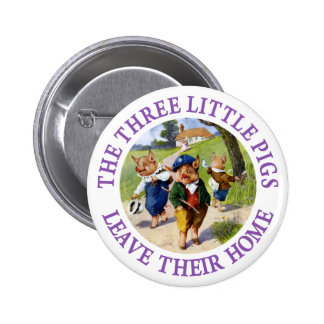 The Three Little Pigs Leave Their Home 6 Cm Round Badge