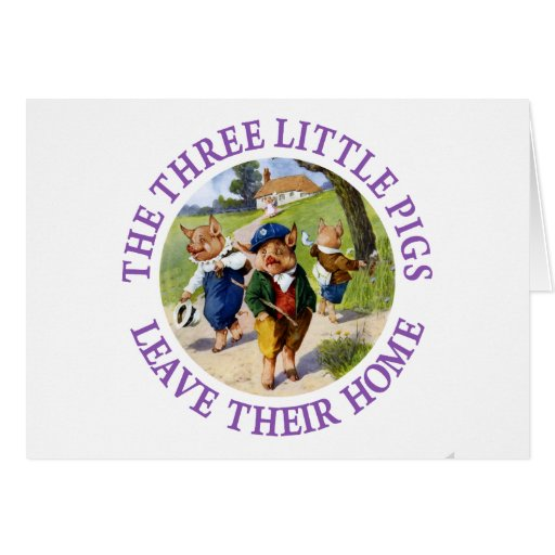The Three Little Pigs Leave Their Home Greeting Cards