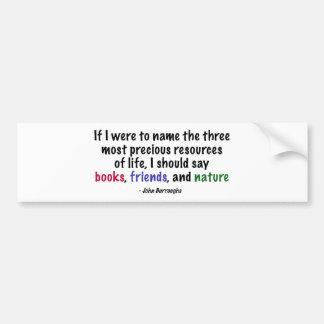 The Three Most Precious Resources of Life Car Bumper Sticker