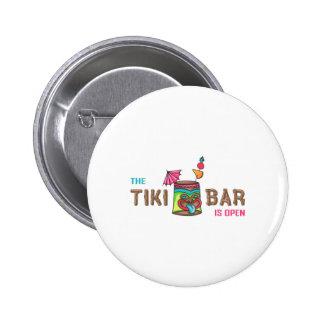 THE TIKI BAR IS OPEN PINBACK BUTTON