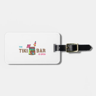 THE TIKI BAR IS OPEN TAG FOR BAGS