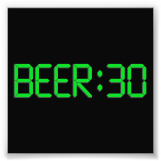 The Time Is Beer 30 Photograph